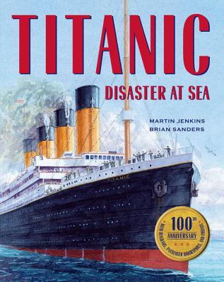 Titanic By Jenkins, Martin/ Sanders, Brian (ILT)