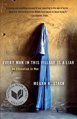 Every Man in This Village Is a Liar By Stack, Megan K.
