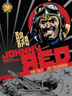 Johnny Red 2 By Tully, Tom/ Colquhoun, Joe (ILT)/ Ennis, Garth (INT)